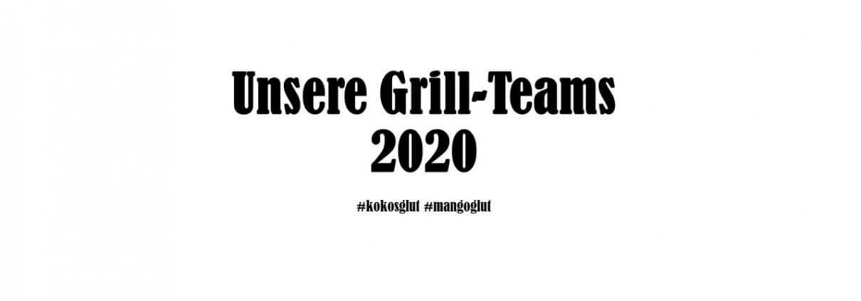 Unsere Grill-Teams 2020
