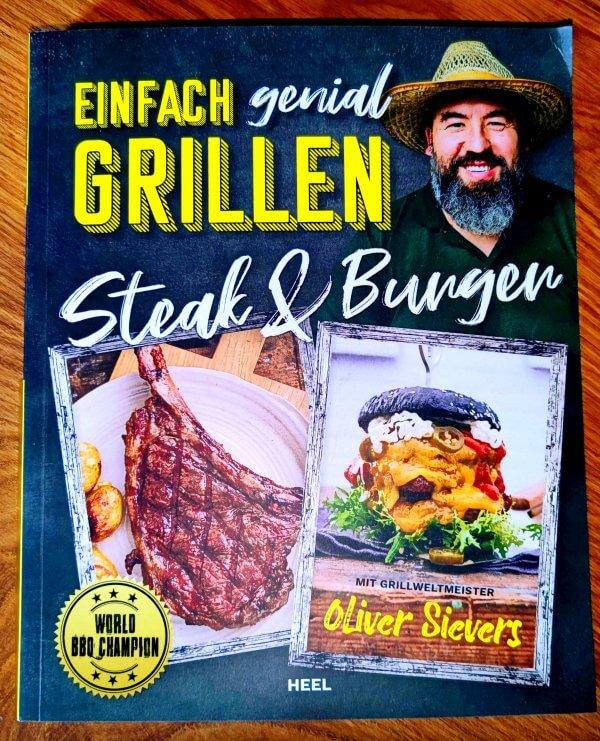 Oliver Sievers Grillbuch Einfach genial Grillen Steak & Burger